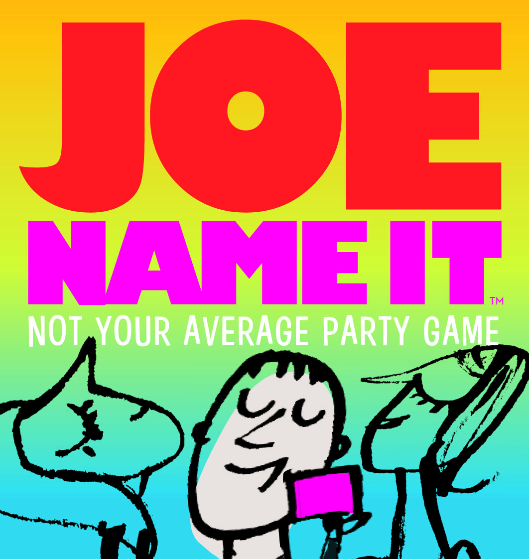 Joe Name ItTM